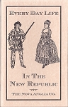 Every Day Life In The New Republic. 1788 - 1815