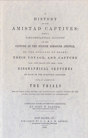 A History of the Amistad Captives