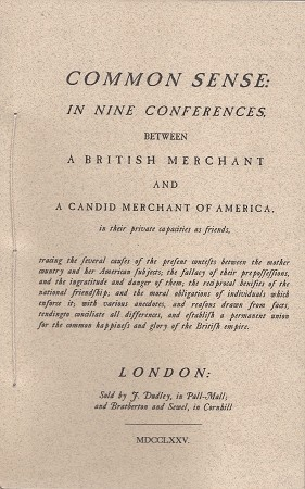 Common Sense In Nine Conferences Between A British Merchant and A Candid Merchant Of America