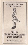 Every Day Life In The 1700s, The New England Colonies