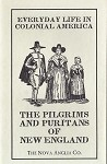 Every Day Life, The Pilgrims and Puritans.
