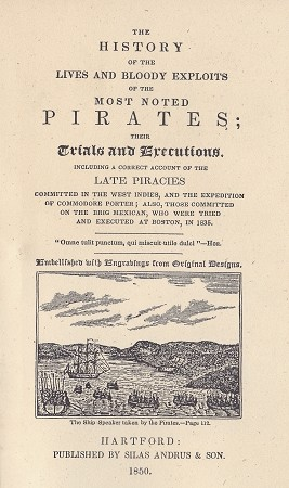 The History of the Most Noted Pirates.