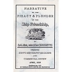 Piracy & Plunder of the Ship Friendship of Salem