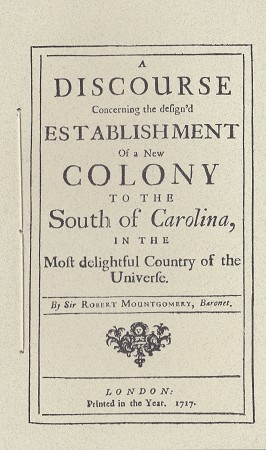 A Discourse of New Colony to the South of Carolina.