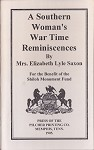 A Southern Women's War Time Reminiscences