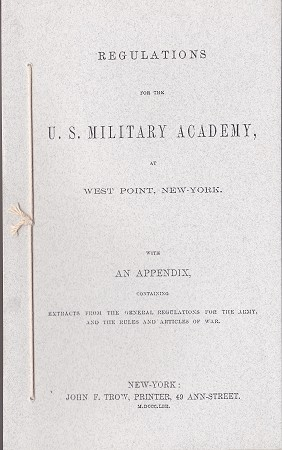 Regulations for the United States Military Academy at West Point.