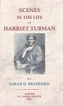 Scenes in the Life of Harriet Tubman.