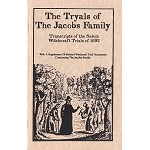 The Tryals of the Jacobs Family