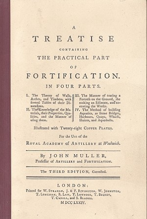 A Treatise Containing the Practical Part of Fortification.