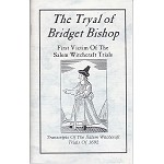 The Tryal of Bridget Bishop