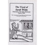 The Tryal of Sarah Wilds