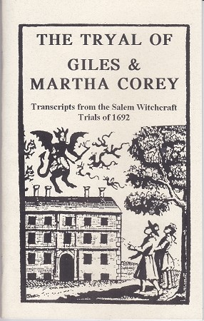 The Tryal of Giles & Martha Corey
